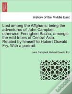 Lost Among The Affghans: Being The Adven