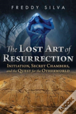 Lost Art Of Resurrection Pa
