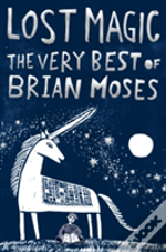 Lost Magic The Very Best Of Brian