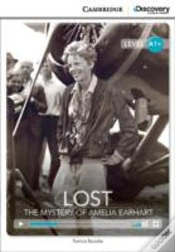 Wook.pt - Lost: The Mystery Of Amelia Earhart High Beginning Book With Online Access