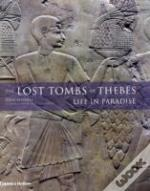 Lost Tombs Of Thebes: Life In Paradise