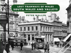 Wook.pt - Lost Tramways Of Wales: South Wales Valleys