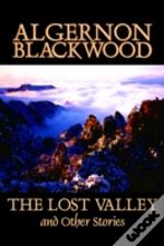 Lost Valley And Other Stories