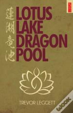 Lotus Lake, Dragon Pool