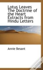Lotus Leaves The Doctrine Of The Heart Extracts From Hindu Letters