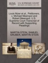 Louis Nizer Et Al., Petitioners, V. Michael Meeropol And Robert Meeropol. U.S. Supreme Court Transcript Of Record With Supporting Pleadings