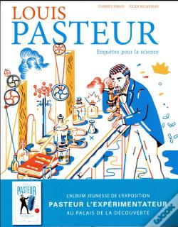 Wook.pt - Louis Pasteur:Enquetes Pour La Science