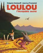 Loulou, L'Incroyable Secret