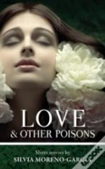 Love & Other Poisons