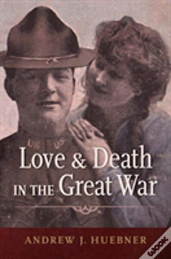 Wook.pt - Love And Death In The Great War