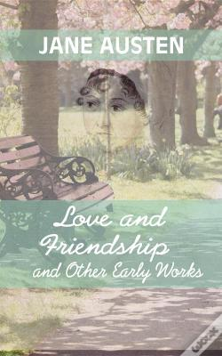 Wook.pt - Love And Friendship And Other Early Works
