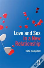 Love And Sex In A New Relationship