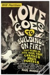 Love Goes To Buildings On Fire