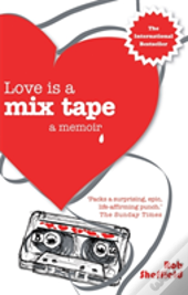 Love Is A Mix Tape