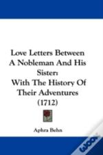 Love Letters Between A Nobleman And His