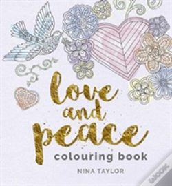 Wook.pt - Love Peace Colouring Book