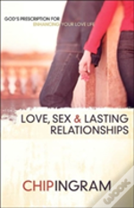 Love, Sex, And Lasting Relationships