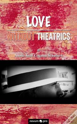 Wook.pt - Love Without Theatrics