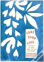 Love Your Life