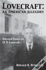 Lovecraft: An American Allegory (Selected Essays On H. P. Lovecraft)