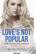 Love'S Not Popular - The Complete Series Contemporary Romance