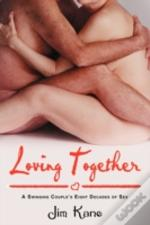 Loving Together