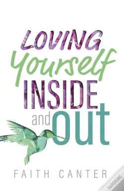 Wook.pt - Loving Yourself Inside And Out