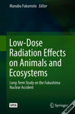 Wook.pt - Low-Dose Radiation Effects On Animals And Ecosystems