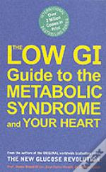 Low Gi Guide To The Metabolic Syndrome And Your Heart