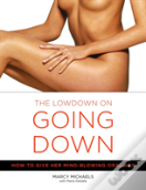Lowdown On Going Down
