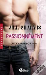 Lucky Harbor, T4 : Passionnement