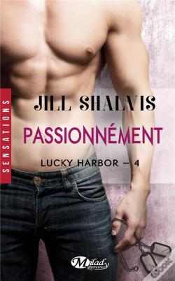 Wook.pt - Lucky Harbor, T4 : Passionnement