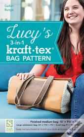 Lucy'S 3-In-1 Kraft-Tex Bag Pattern