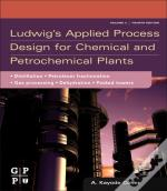 Ludwig'S Applied Process Design For Chemical And Petrochemical Plants