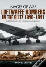 Luftwaffe Bombers In The Blitz 1940-1941