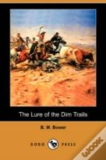 Lure Of The Dim Trails (Dodo Press)