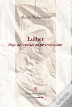 Luther, Eloge Du Protestantism