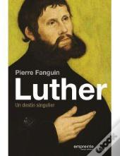 Luther. Un Destin Singulier