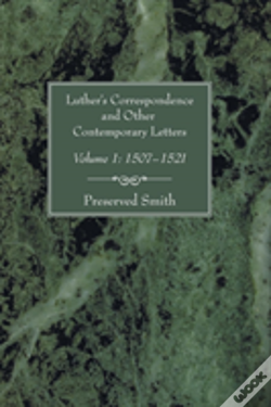 Wook.pt - Luther'S Correspondence And Other Contemporary Letters