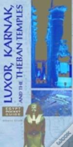 Luxor, Karnak, And The Theban Temples