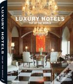 Luxury Hotels - Top of the World