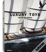 Luxury Toys - Top of the World