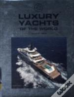 Luxury Yachts Of The World
