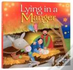 Lying In A Manager