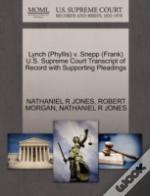 Lynch (Phyllis) V. Snepp (Frank) U.S. Supreme Court Transcript Of Record With Supporting Pleadings