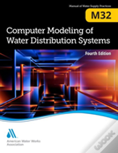 M32 Computer Modeling Of Water Distribution Systems