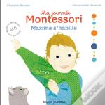 Ma Journee Montessori, Tome 02