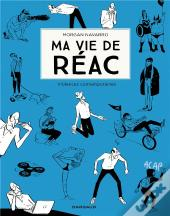 Ma Vie De Reac T2 Ma Vie De Reac - Tome 2 - Ma Vie De Reac - Tome 2