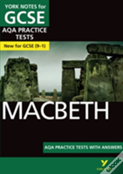 Wook.pt - Macbeth Aqa Practice Tests: York Notes For Gcse (9-1)