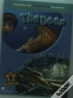 Macmillan Children'S Readers: The Deep/City Under The Sea
